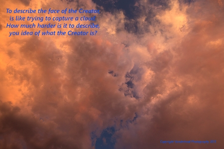 for the individual...... Photography wise, near broke my neck shooting these clouds over my head one day. Enjoy with lovingkindness energy.