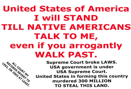 My stand Notice Native Americans