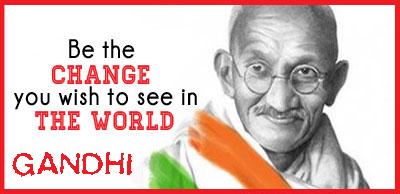 gandhi-BE THE CHANGE